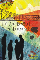 Post image for Review: The All Bengali Crime Detectives