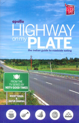 Post image for Review – Highway On My Plate: The Indian Guide To Roadside Eating