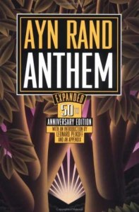 Post image for Anthem : Ayn Rand