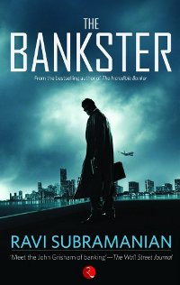 Post image for Release : The Bankster by Ravi Subrahmanian