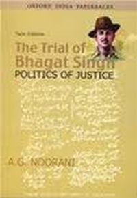 Post image for Review : The Trial of Bhagat Singh : Politics of Justice – A.G.Noorani