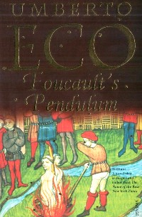 Post image for Review: Foucault's Pendulum by Umberto Eco