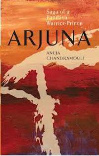 Post image for Review : Arjuna by Anuja Chandramouli