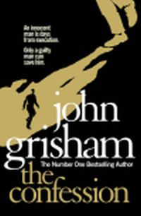 Post image for Review : The Confession by John Grisham