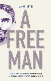 Post image for Review : A Free Man by Aman Sethi