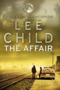 Post image for Sir Rajini Norris V/s Jack Reacher – Review of The Affair by Lee Child
