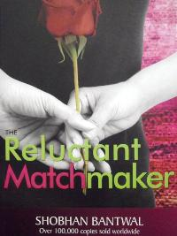 Post image for Review : The Reluctant Matchmaker by Shobhan Bantwal