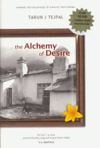 Alchemy of Desire by Tarun Tejpal