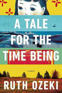 Post image for Review: A Tale for the Time Being by Ruth Ozeki