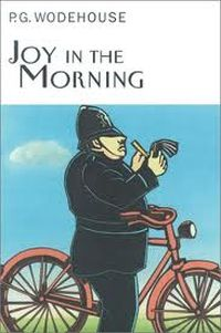 Joy in the Morning Wodehouse
