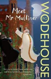 Meet Mr Mulliner Wodehouse