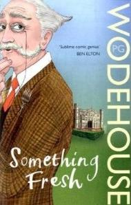 Something Fresh Wodehouse