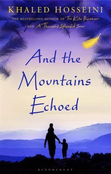 And the Mountains Echoed by Khaled Hosseini Main