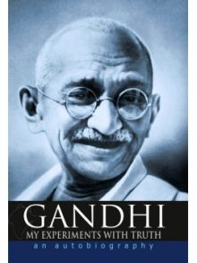 Post image for Review: My Experiments With Truth by M.K. Gandhi