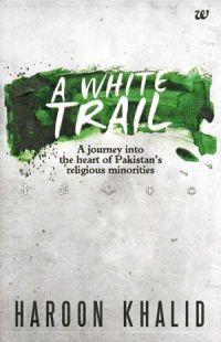 A White Trail Haroon Khalid