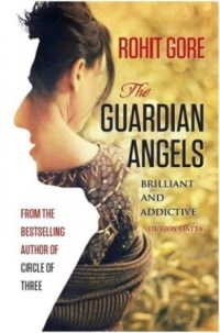 Review: The Guardian Angels by Rohit Gore