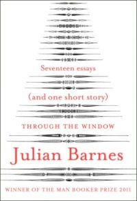 Review: Through the Window by Julian Barnes