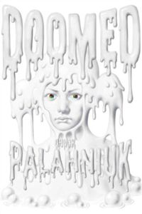 Review: Doomed by Chuck Palahniuk