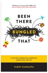 Review: Been There Bungled That by Paddy Rangappa