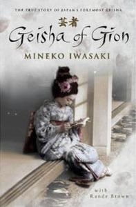 Post image for Review: Geisha of Gion by Mineko Iwasaki