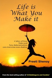 Review: Life is What You Make it by Preeti Shenoy