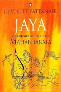 Jaya: An Illustrated Retelling of the Mahabharata by Devdutt Pattanaik