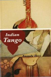 Review: Indian Tango by Ananda Devi