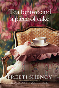 Review: Tea for two and a piece of cake by Preeti Shenoy