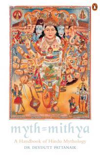 Myth = Mithya by Devdutt Pattanaik