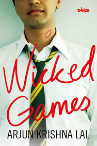 Wicked Games by Arjun Krishna Lal