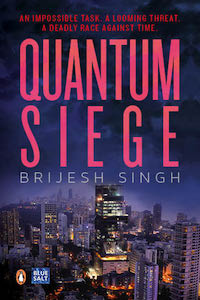 Quantum Siege by Brijesh Singh