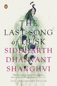 The Last Song of Dusk by Siddharth Dhanvant Shanghvi
