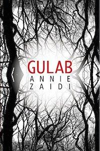 Gulab by Annie Zaidi