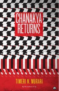 Chanakya Returns