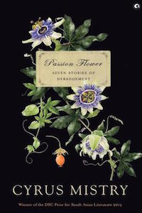Passion Flower by Cyrus Mistry