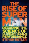The Rise of Superman by Steven Kotler