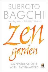 Zen Garden by Subroto Bagchi