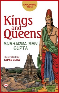 Post image for Book Review: Exploring India: Kings and Queens by Subhadra Sen Gupta