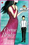 Thumbnail image for Book Review: Creme Brulee by Ramona Sen