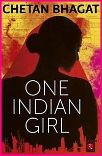Post image for Should feminists be excited about One Indian Girl, the new Chetan Bhagat book?