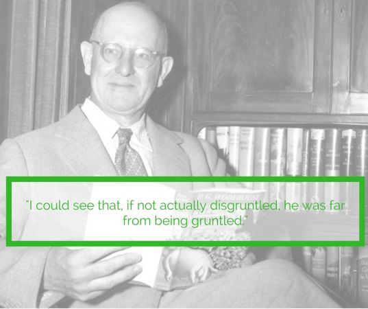 wodehouse gruntled disgruntled quote