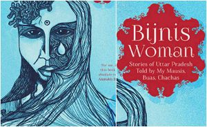 Bijnis Woman by Tanuja Chandra