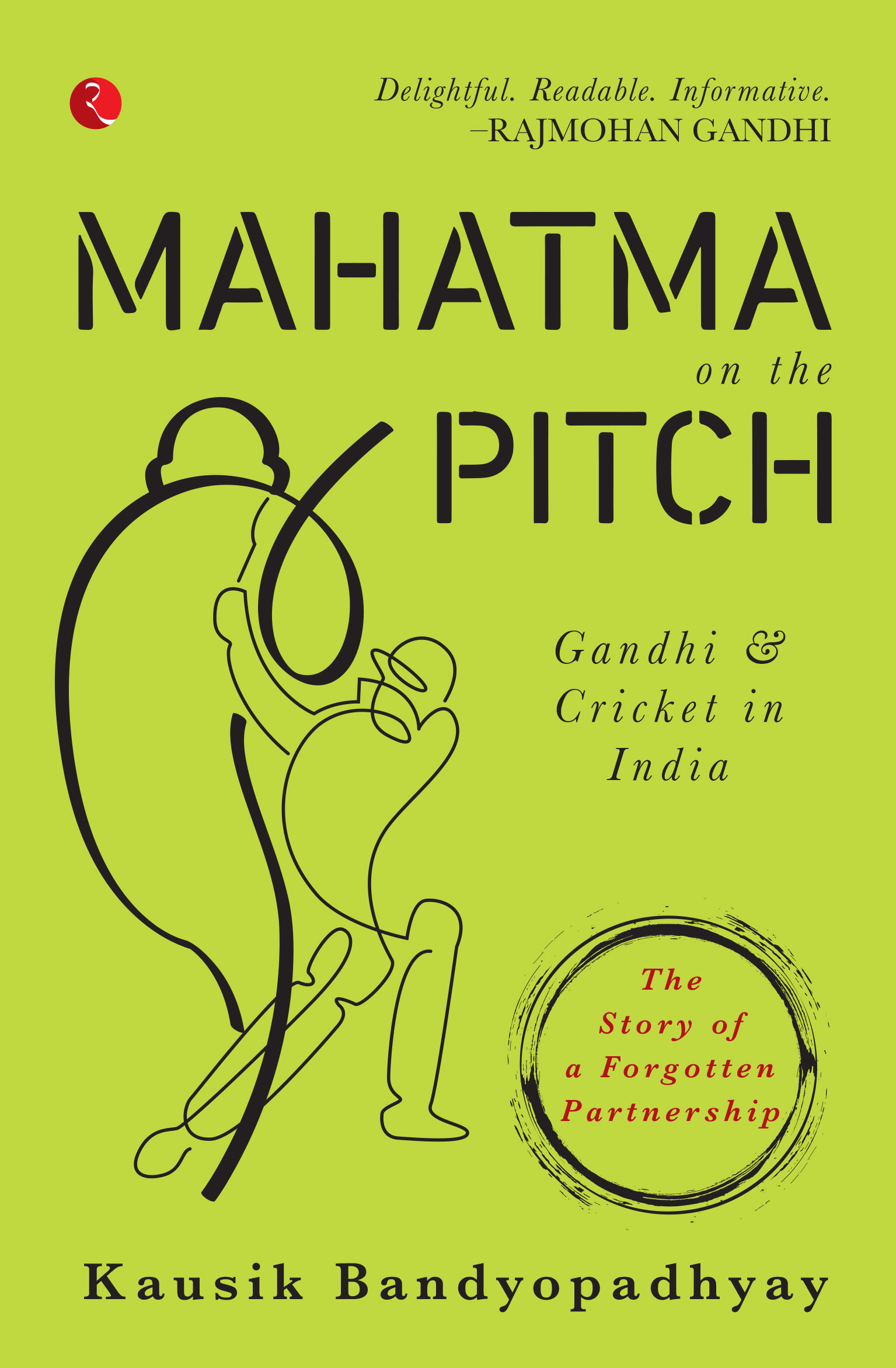 Book Excerpt - Mahatma on The Pitch by Kausik Bandyopadhyay