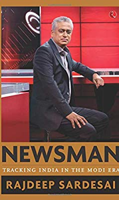 Newsman by Rajdeep Sardesai