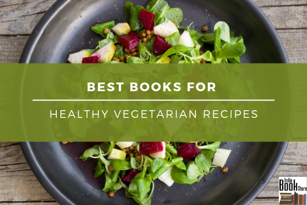 Best Books for Vegetarian Recipes